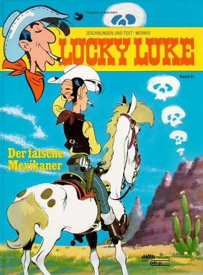 Lucky Luke (HC) 51: Der Falsche Mexikaner