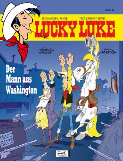 Lucky Luke (HC) 84: Der Mann aus Washington