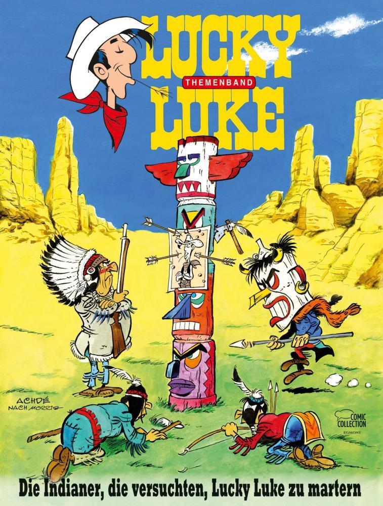 Lucky Luke Themenband II: Die Indianer, die versuchten, Lucky Luke zu martern