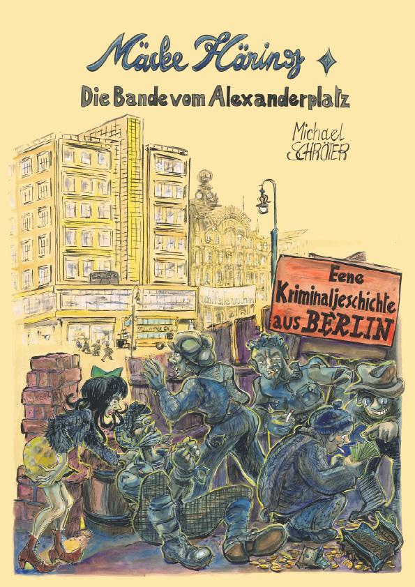 Mäcke Häring Die Bande vom Alexanderplatz