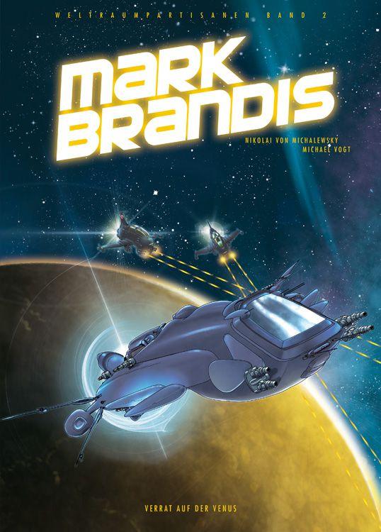 Mark Brandis 2: Verrat auf der Venus