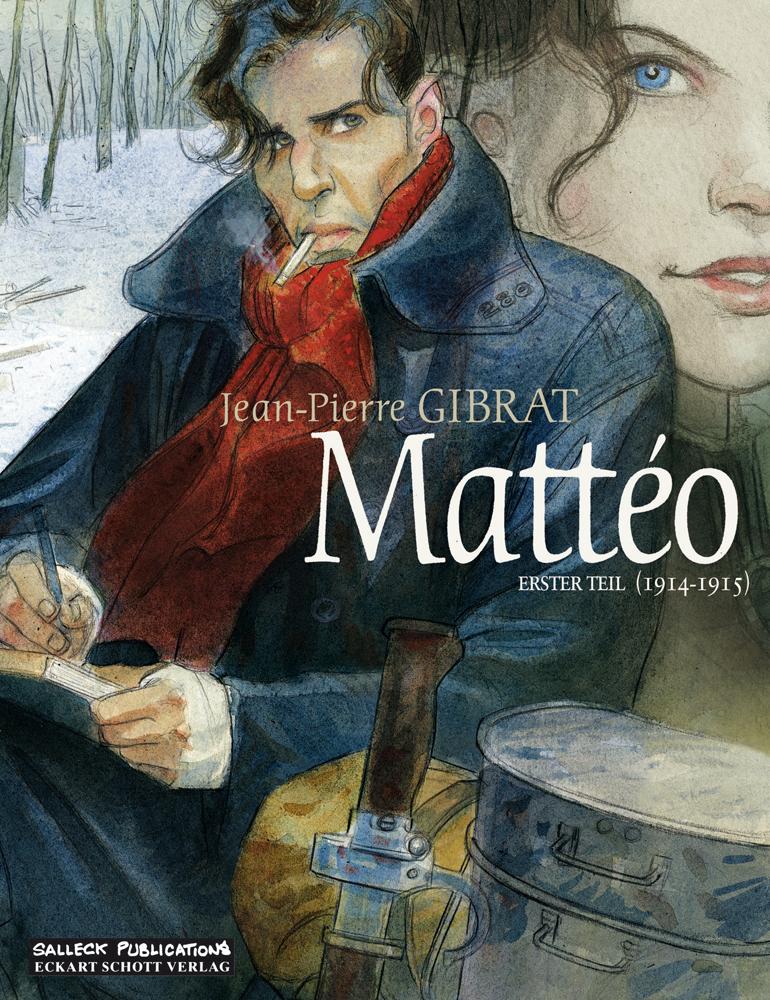 Mattéo Erster Teil: 1914 - 1915 (Vorzugsausgabe)