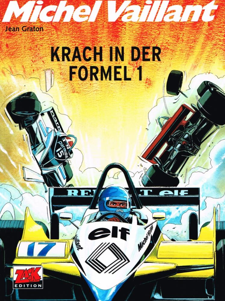 Michel Vaillant 40: Krach in der Formel 1