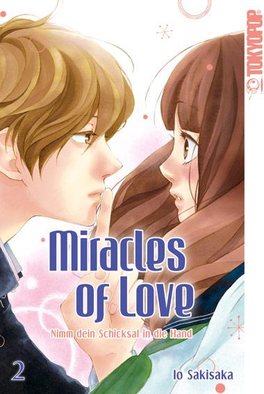 Miracles of Love – Nimm dein Schicksal in die Hand Band 2