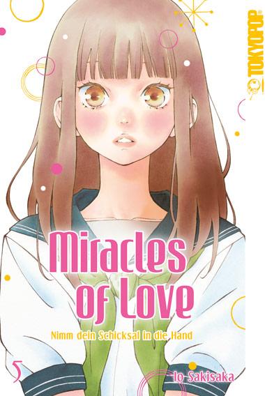 Miracles of Love – Nimm dein Schicksal in die Hand Band 5