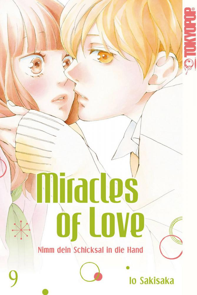 Miracles of Love – Nimm dein Schicksal in die Hand Band 9