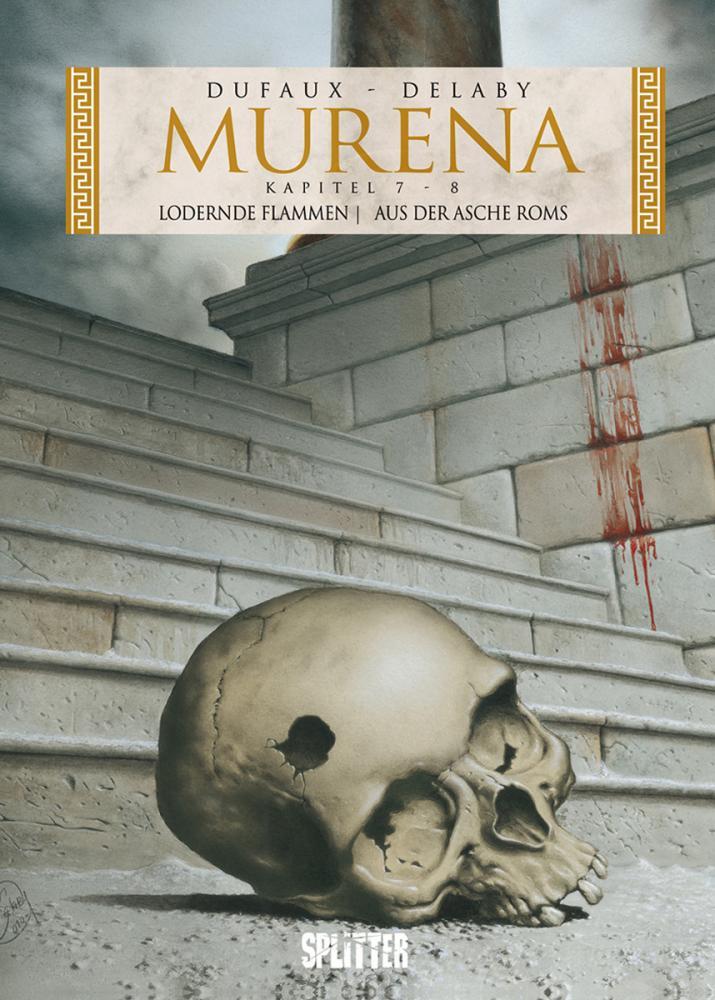 Murena Kapitel 7+8: Lodernde Flammen / Aus der Asche Roms (2. Zyklus)