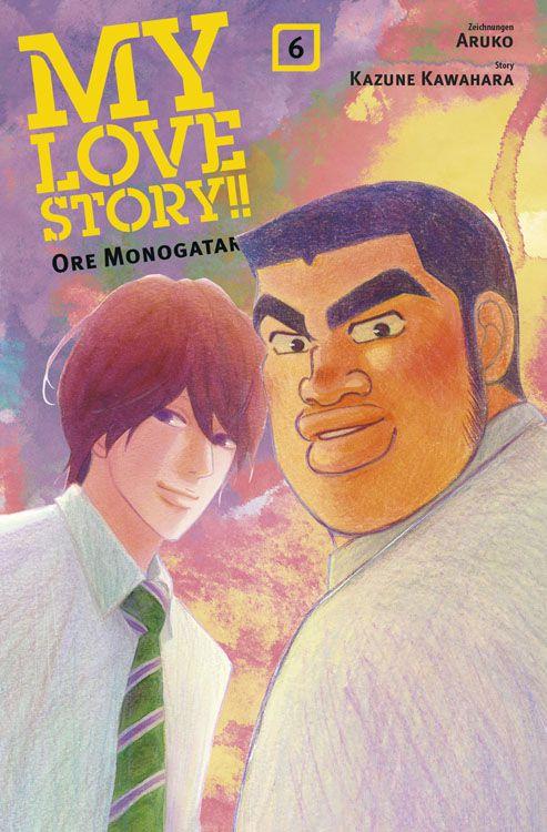 My Love Story!! – Ore Monogatari Band 6