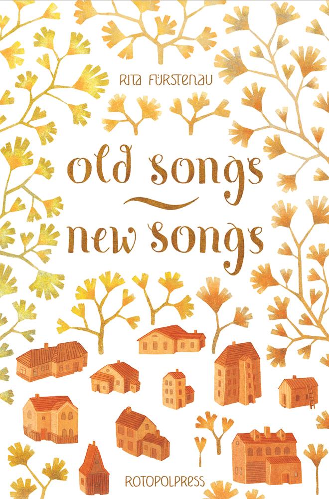 Old Songs – New Songs