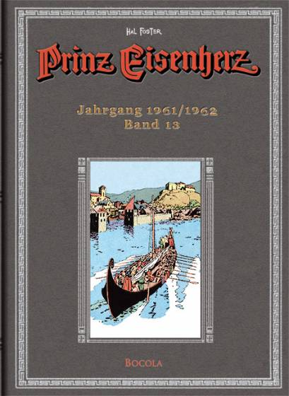 Prinz Eisenherz (Hal Foster-Gesamtausgabe) 13: Jahrgang 1961/1962