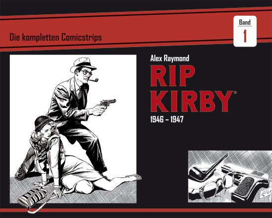Rip Kirby - Die kompletten Comicstrips 1: 1946 - 1947