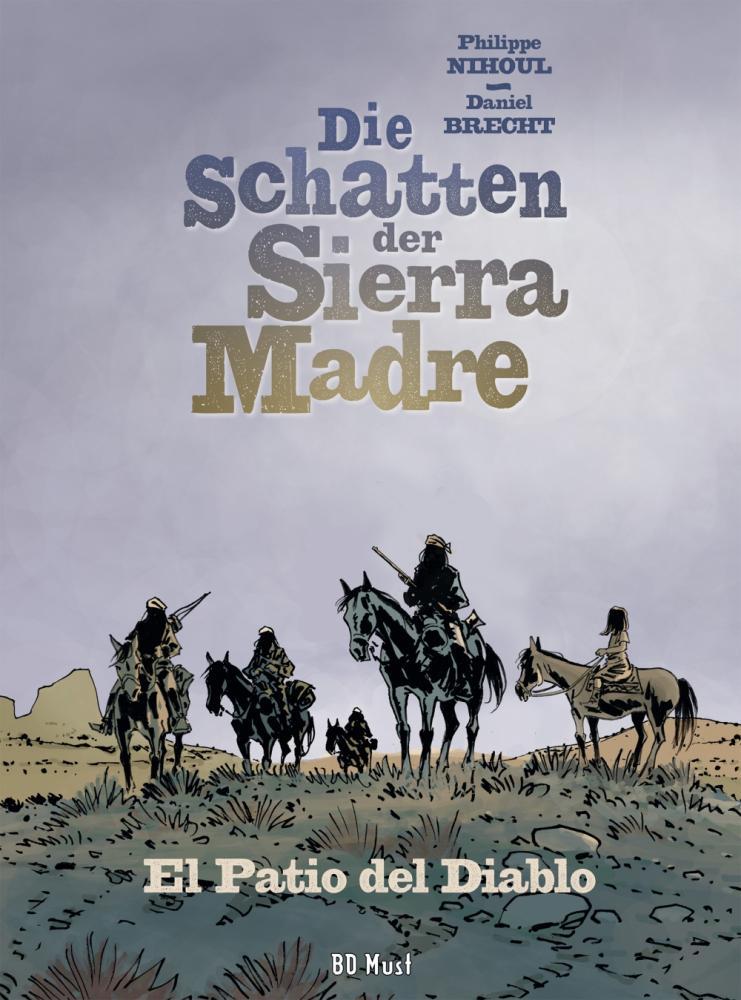 Schatten der Sierra Madre 2: El Patio del Diablo
