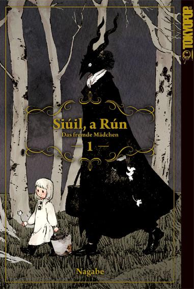 Siúil, a Rún – Das fremde Mädchen Band 1