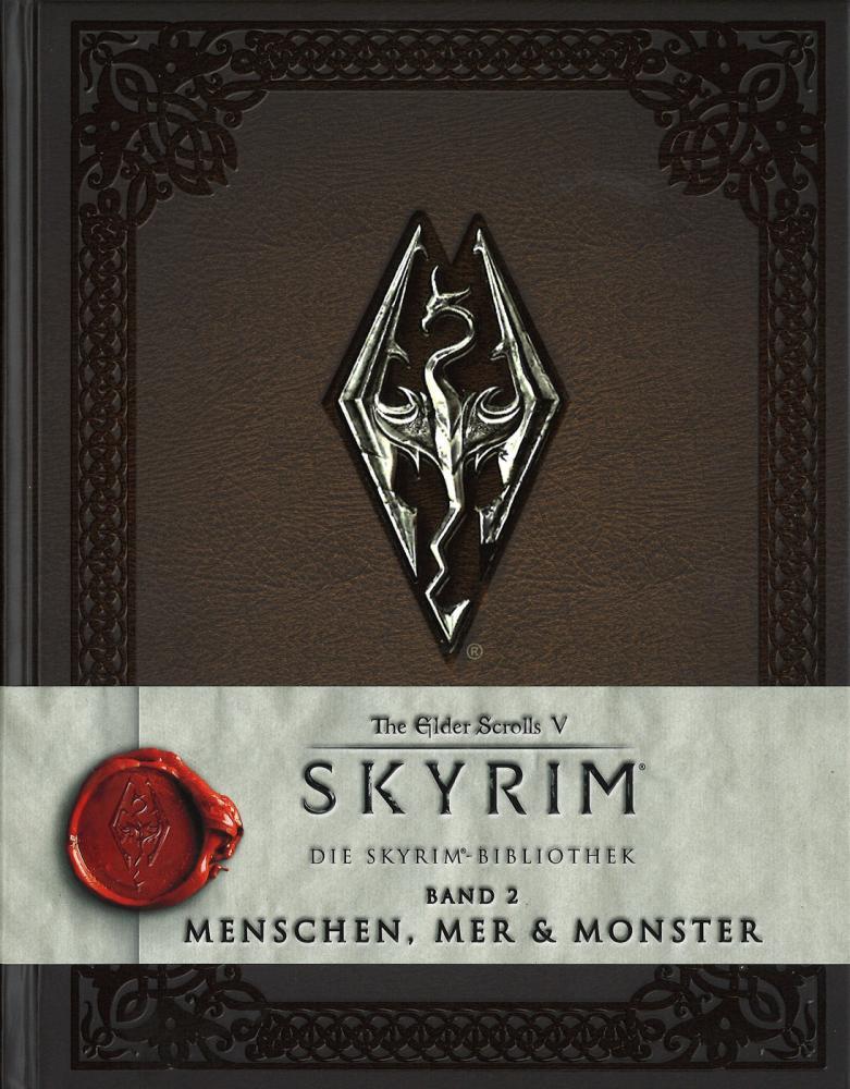 Skyrim: Die Skyrim-Bibliothek 2: Menschen, Mer und Monster