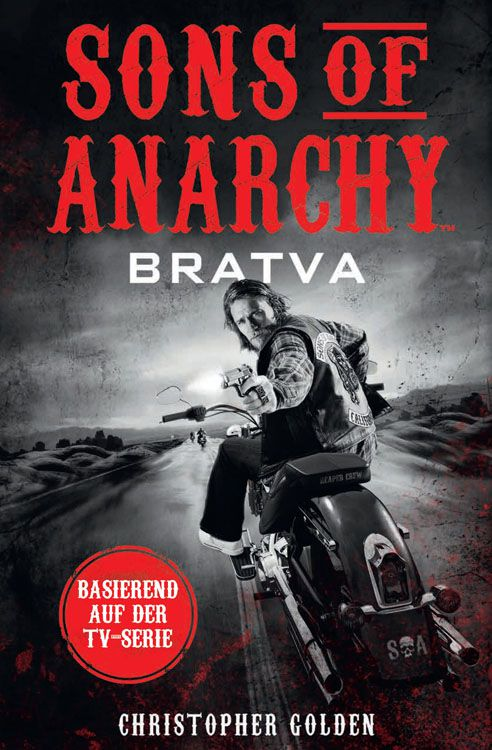 Sons of Anarchy: Bratva (Roman)