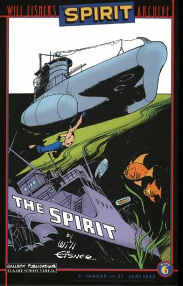 Spirit Archive 6: Januar bis Juni 1943 (Vorzugsausgabe)
