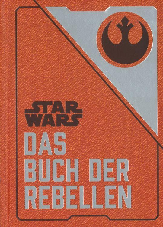 Star Wars - Das Buch der Rebellen