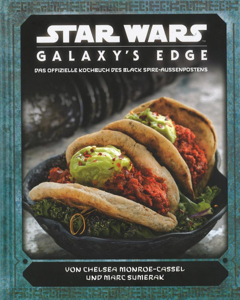 Star Wars: Galaxy's Edge - das offizielle Kochbuch des Black Spire-Außenposten