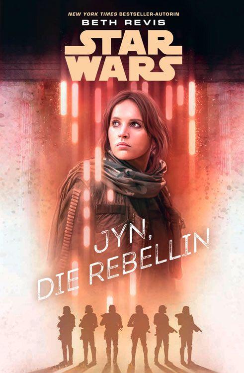 Star Wars: Jyn, die Rebellin (Jugendroman)