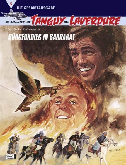Abenteuer von Tanguy und Laverdure (Gesamtausgabe) 5: Bürgerkrieg in Sarrakat