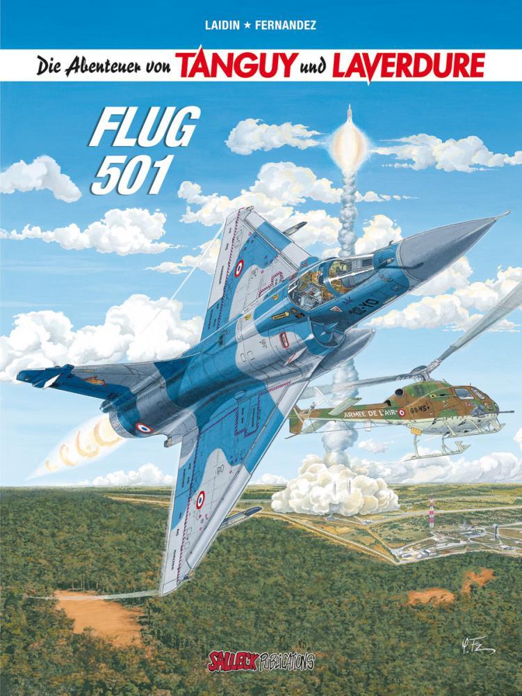 Abenteuer von Tanguy und Laverdure 21: Flug 501 (Hardcover)