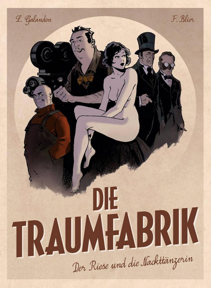 Traumfabrik 1: Der Riese und die Nackttänzerin