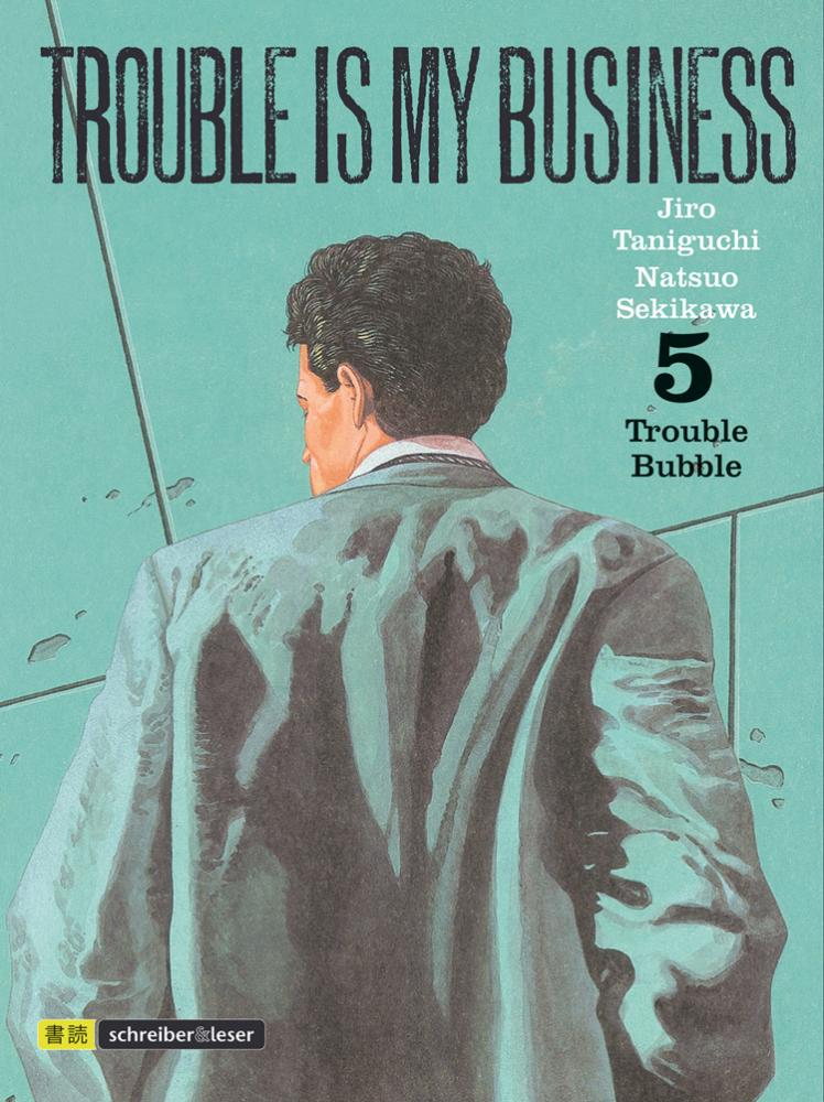 Trouble is my business 5: Trouble Bubble