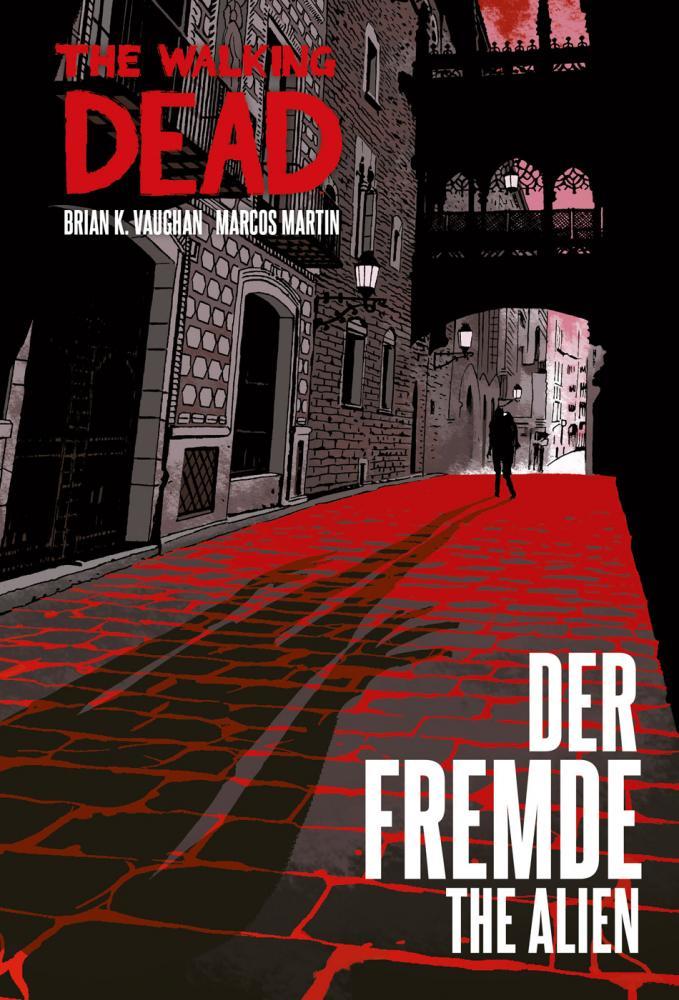 Walking Dead Der Fremde/The Alien