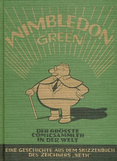 Wimbledon Green - Der größte Comicsammler der Welt