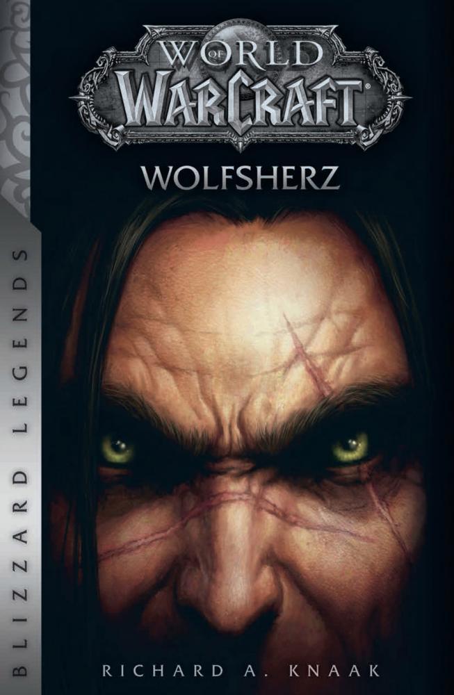 World of Warcraft (Roman) Wolfsherz