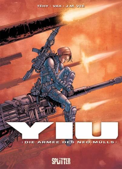 Yiu 1: Die Armee des Neo-Mülls