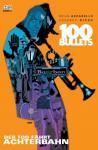 100 Bullets 8: Der Tod fährt Achterbahn