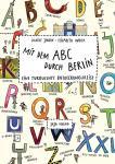 Mit dem ABC durch Berlin