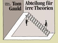 Abteilung für irre Theorien