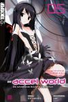 Accel World (Novel) 5: Die schwebende Brücke im Sternenlicht