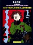 Adeles ungewöhnliche Abenteuer 10: Das teuflische Labyrinth