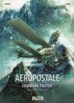 Aeropostale - Legendäre Piloten