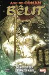 Age of Conan Bêlit -  Die Königin der schwarzen Küste
