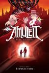 Amulett Buch sieben: Feuerschein