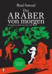 Der Araber von morgen 4: Eine Kindheit im Nahen Osten (1987-1992)