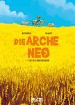 Die Arche Neo 1: Tod den Rindviechern!