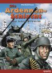 Die Ardennenschlacht - Die letzte Offensive