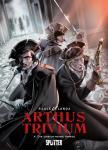 Arthus Trivium 4: Die unsichtbare Armee