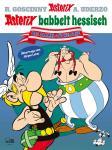 Asterix Mundart Asterix babbelt hessisch (Sammelband)