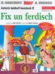 Asterix Mundart 36: Fix un ferdisch (Hessisch III)