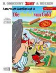 Asterix Mundart 62: Die Sischel vun Gold (Saarländisch III)