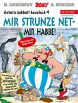 Asterix Mundart 66: Mir strunze net – mir habbe! (Hessisch IX)