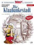 Asterix Mundart 68: Die Klaabankestadt (Hessisch X)