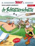 Asterix Mundart 70: Dr Schtotterschotte (Schwäbisch VI)