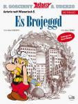 Asterix Mundart (80) Es Brojeggd (Wienerisch V)